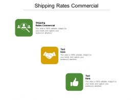 Shipping Rates Commercial Ppt Powerpoint Presentation Layouts Ideas Cpb