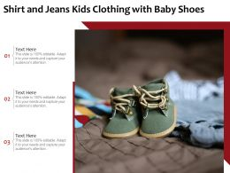 Shirt And Jeans Kids Clothing With Baby Shoes