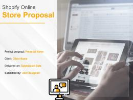 Shopify Online Store Proposal Powerpoint Presentation Slides