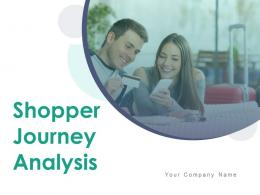 Shopper Journey Analysis Powerpoint Presentation Slides