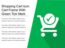 Shopping Cart Icon Cart Frame With Green Tick Mark