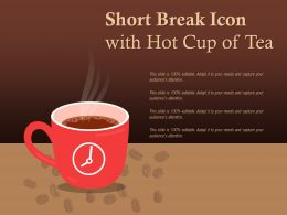 Short Break Icon With Hot Cup Of Tea