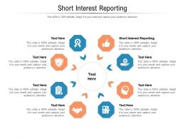 Short Interest Reporting Ppt Powerpoint Presentation Show Visual Aids Cpb