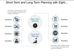 Short Term And Long Term Planning With Eight Points And Icons