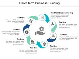 Short Term Business Funding Ppt Powerpoint Presentation Outline Clipart Images Cpb