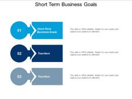 Short Term Business Goals Ppt Powerpoint Presentation Infographics Infographic Template Cpb