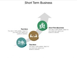 Short Term Business Ppt Powerpoint Presentation Ideas Master Slide Cpb