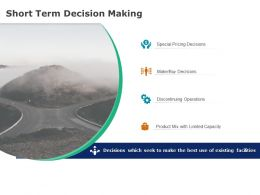 Short Term Decision Making Buy Decisions Ppt Powerpoint Presentation Ideas Grid