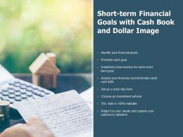 Short Term Financial Goals With Cash Book And Dollars Image