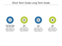 Short Term Goals Long Term Goals Ppt Powerpoint Presentation Layouts Background Designs Cpb