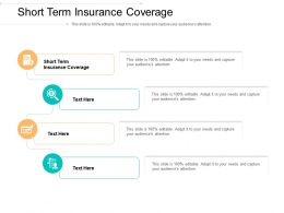 Short Term Insurance Coverage Ppt Powerpoint Presentation Styles Slides Cpb