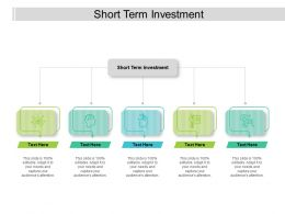 Short Term Investment Ppt Powerpoint Presentation Pictures Graphics Cpb