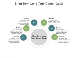 Short Term Long Term Career Goals Ppt Powerpoint Presentation Summary Outfit Cpb