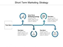Short Term Marketing Strategy Ppt Powerpoint Presentation Icon Rules Cpb
