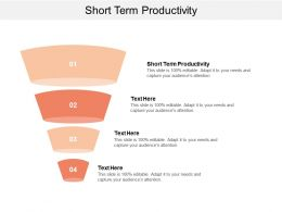 short_term_productivity_ppt_powerpoint_presentation_ideas_portfolio_cpb_Slide01