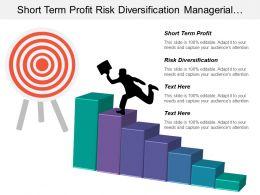 Short Term Profit Risk Diversification Managerial Organizational Skills