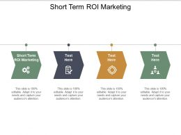 Short Term Roi Marketing Ppt Powerpoint Presentation Professional Ideas Cpb