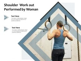Shoulder Work Out Performed By Woman