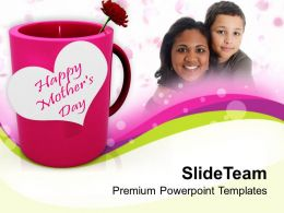 Show Your Love To Mom Happy Mothers Day PowerPoint Templates PPT Themes And Graphics 0513