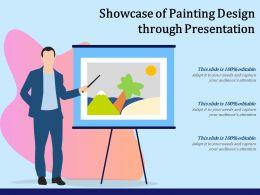 Showcase Of Painting Design Through Presentation