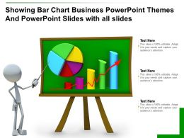 Showing Bar Chart Business Powerpoint Themes And Powerpoint Slides With All Slides