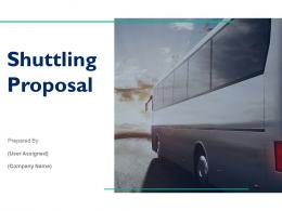 Shuttling Proposal Powerpoint Presentation Slides