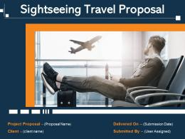 Sightseeing Travel Proposal Powerpoint Presentation Slides