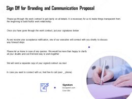 Sign Off For Branding And Communication Proposal Ppt Powerpoint Show