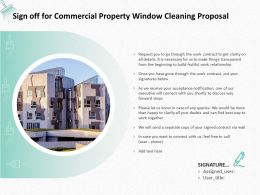 Sign Off For Commercial Property Window Cleaning Proposal Ppt Powerpoint Presentation
