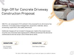 Sign Off For Concrete Driveway Construction Proposal Ppt Powerpoint Presentation Styles Icons