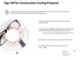 Sign Off For Construction Costing Proposal Ppt Powerpoint Presentation Icon