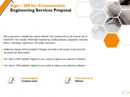Sign Off For Construction Engineering Services Proposal Ppt Powerpoint Presentation Styles Show