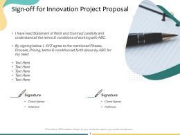 Sign Off For Innovation Project Proposal Ppt Powerpoint Presentation Icon Deck