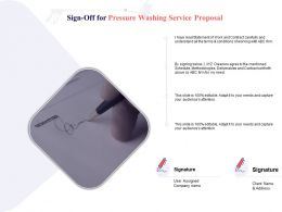 Sign Off For Pressure Washing Service Proposal Ppt Powerpoint Presentation Slides Topics