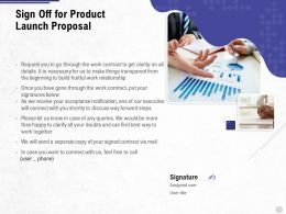 Sign Off For Product Launch Proposal Ppt Powerpoint Presentation Summary Outfit