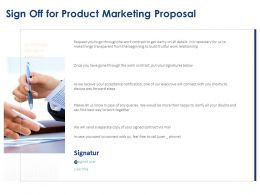 Sign Off For Product Marketing Proposal Ppt Powerpoint Presentation Layout Graphic