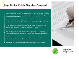 Sign Off For Public Speaker Proposal Ppt Powerpoint Presentation Visual Aids Show