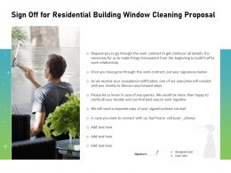 Sign Off For Residential Building Window Cleaning Proposal Ppt Slides Elements