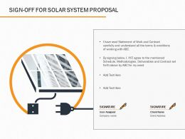 Sign Off For Solar System Proposal Ppt Powerpoint Presentation Pictures Portrait