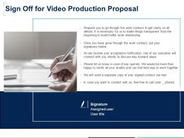 Sign Off For Video Production Proposal Ppt Powerpoint Presentation Styles Inspiration