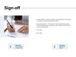Sign Off Ppt Powerpoint Presentation Slides Skills