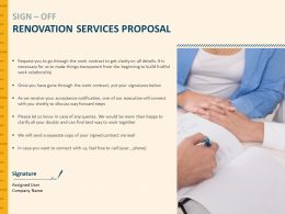 Sign Off Renovation Services Proposal Opportunity Ppt Presentation Portfolio Slides