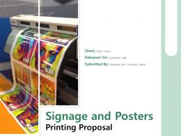 Signage And Posters Printing Proposal Powerpoint Presentation Slides