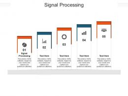 Signal Processing Ppt Powerpoint Presentation Slides Graphics Design Cpb