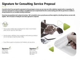 Signature For Consulting Service Proposal Ppt Powerpoint Presentation Slides Shapes