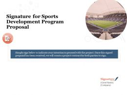 Signature For Sports Development Program Proposal Ppt Powerpoint Presentation Designs