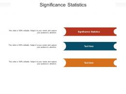 Significance Statistics Ppt Powerpoint Presentation Infographic Template Designs Cpb
