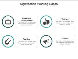 Significance Working Capital Ppt Powerpoint Presentation Ideas Templates Cpb
