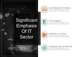 Significant Emphasis Of It Sector Sample Of Ppt