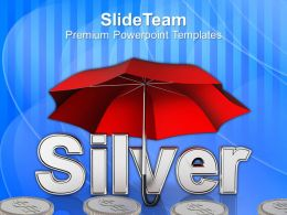 silver coins under umbrella powerpoint templates ppt themes and graphics 0213